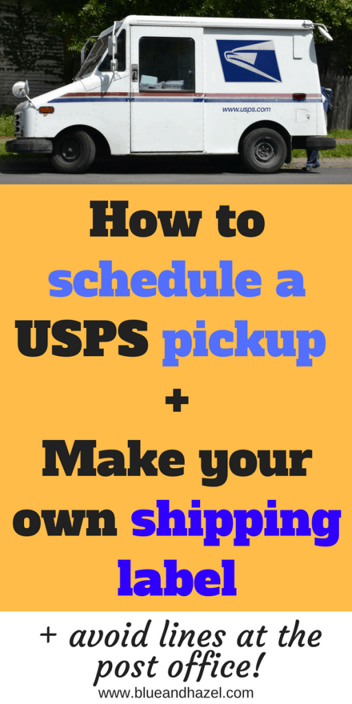 Avoid post office stress! Here's how to make your own shipping label and schedule a package pickup through USPS! #moms #bloggermom #postoffice #USPS #blueandhazel