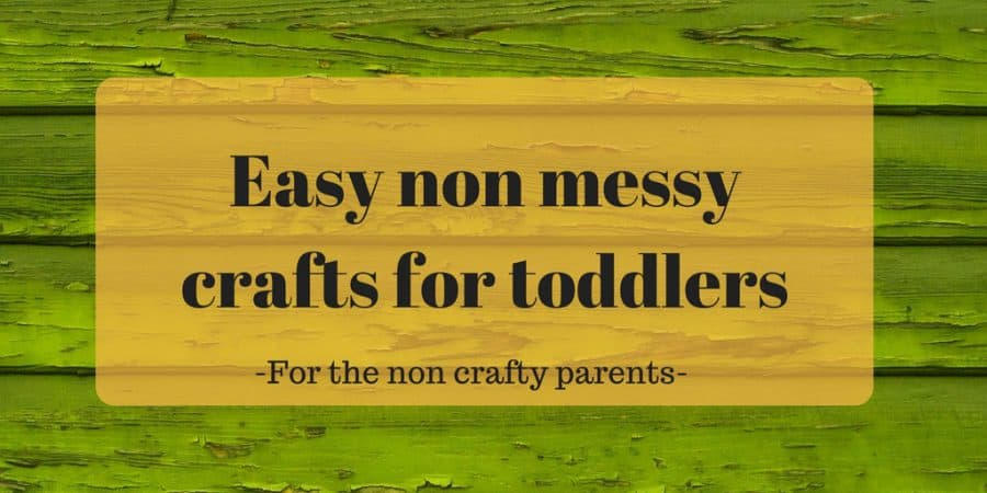 Easy non messy crafts for toddlers