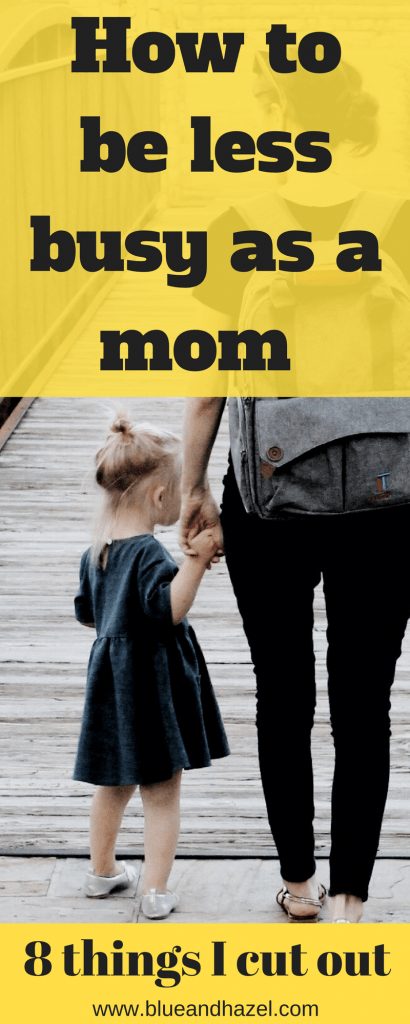 Pinterest graphic: Taking care of children, 8 things I've stopped doing. Here I'm enjoying a walk with my little girl. #blueandhazel #motherhood #newbaby #toddlers