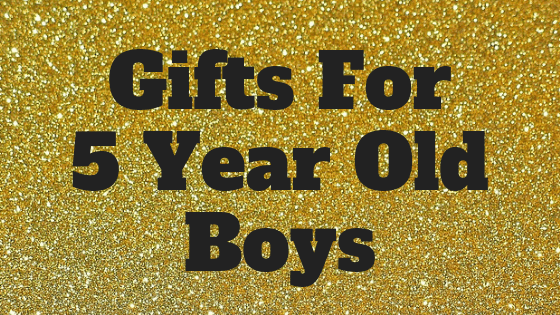 gifts for 5 year old boys text on gold glitter paper