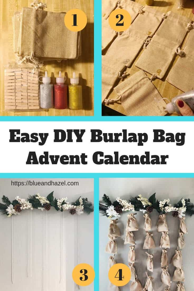 Step by step collage for how to make a burlap bag advent calendar. Includes supples needed.