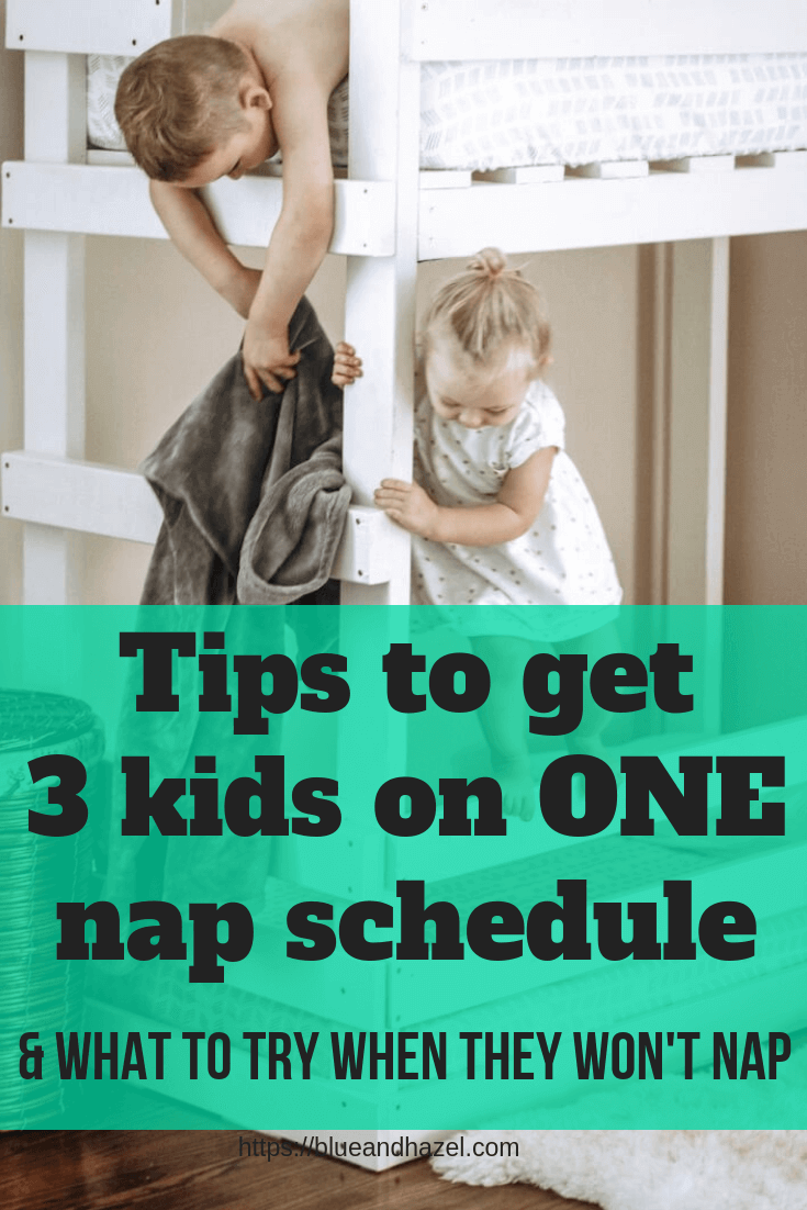 Toddler nap schedule: Getting 2 or 3 kids on one nap schedule and ways to deal with common problems