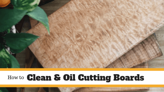 How to Clean and Oil a wooden cutting board