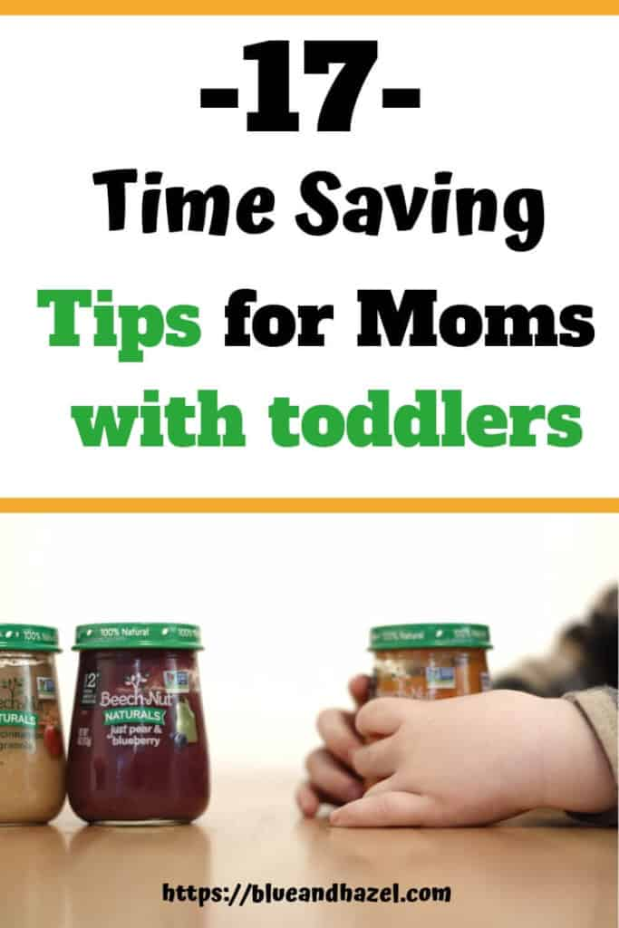 17 time saving tips for moms with toddlers