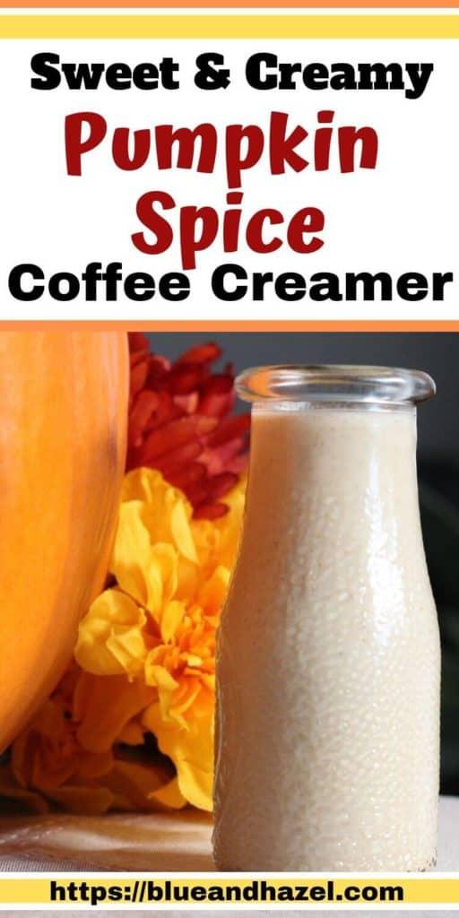 pumpkin spice coffee creamer in a glass