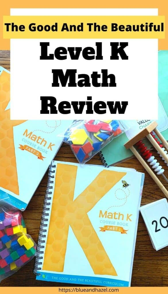 contents of the good and the beautiful level k math curriculum