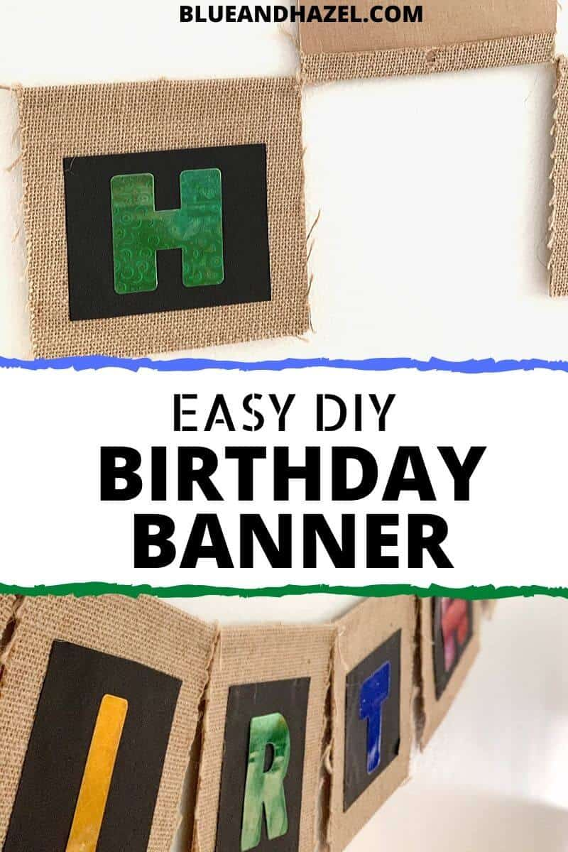 A homemade birthday banner with colorful letters on top of burlap and hung on the wall