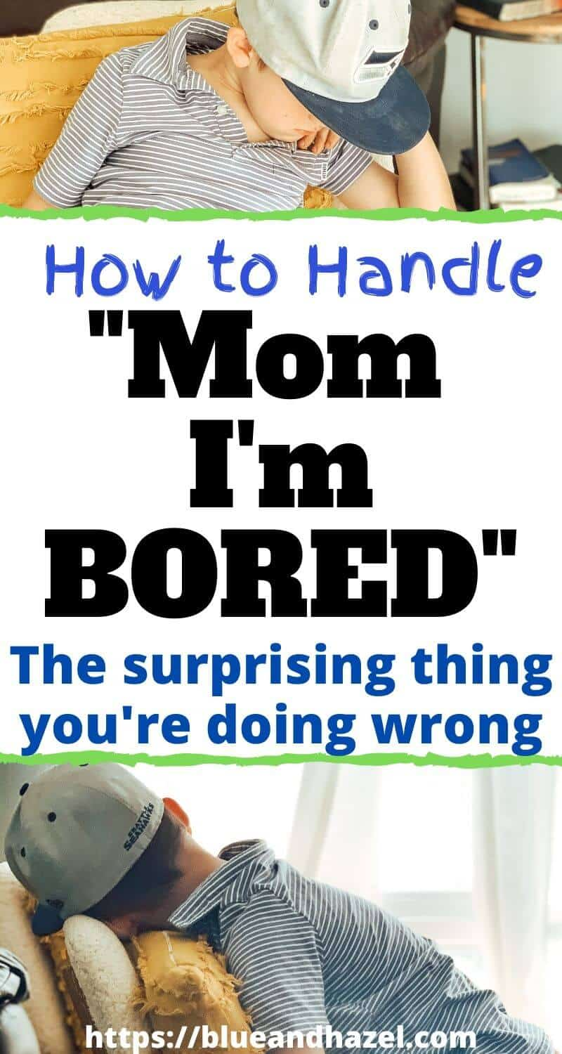 "What to do when kids say ""mom I'm bored"" and how to get them to use their imaginations"