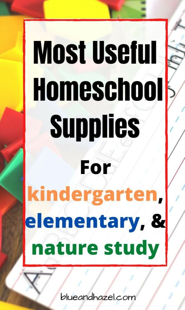 homeschool supply list for kindergarten, elementary, and nature study pinterest pin