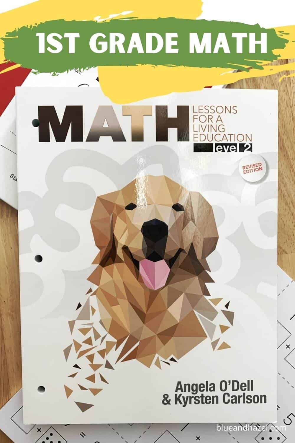 Our first grade homeschool curriculum masterbooks math lessons for a living education level 2