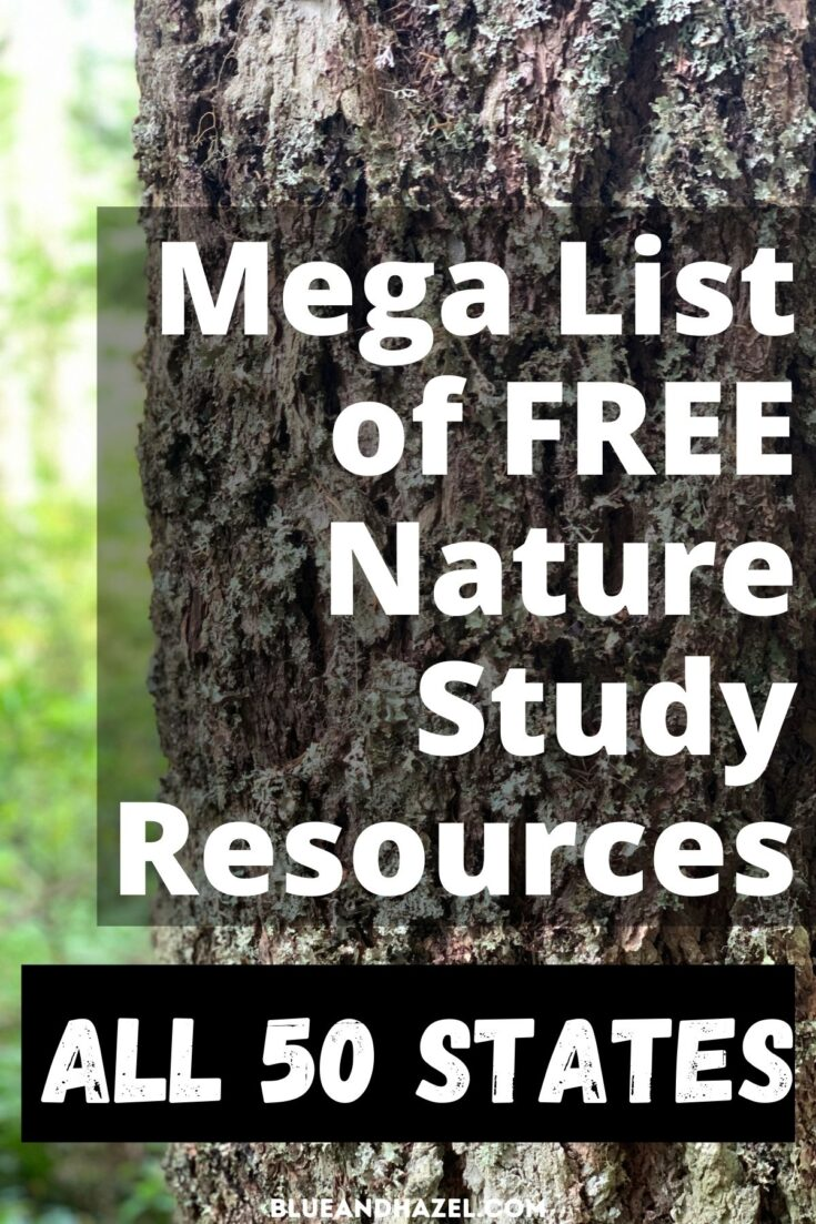 Tree bark up close with overlaying text saying mega list of free nature study resources for all 50 states.