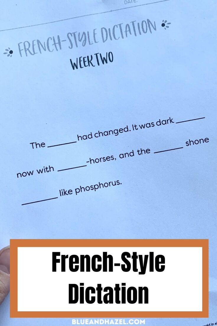 French style dictation method by Brave Writer